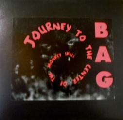 Bag/Journey to the center of the monkey skull, LP