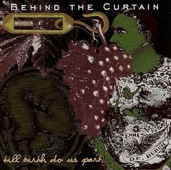 Behind the Curtain/Till birth do us part, CD