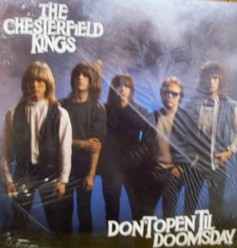 Chesterfield Kings/Don't open till doomsday, LP