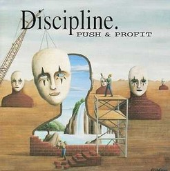 Discipline/Push & Profit, CD