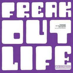 Freak Out/Life, CD