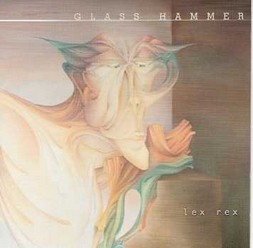 Glass Hammer/Lex Rex, CD