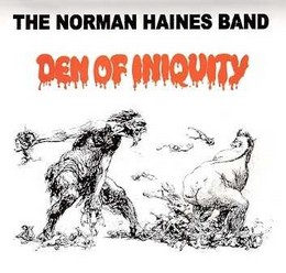 Haines, Norman, Band/Den of Iniquity, CD