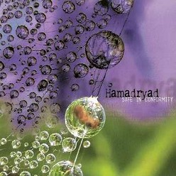 Hamadryad/Safe in conformity, CD