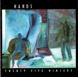 Hands/Twenty Five Winters, CD