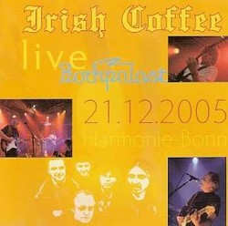 Irish Coffee/Live Rockpalast 2005, CD