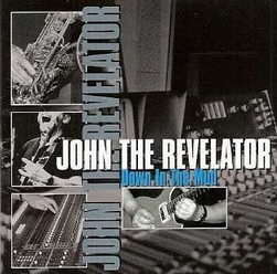 John the Revelator/Down in the Mud, CD