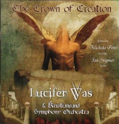 Lucifer Was/The crown of creation, CD
