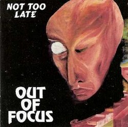 Out of Focus/Not too late, CD