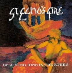St. Elmos's Fire/Splitting Ions in the Ether, CD