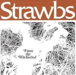 Strawbs/From the Witchwood, CD