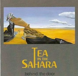 Tea in the Sahara/Behind the door, CD
