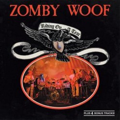Zomby Woof/Riding on a tear, CD
